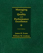 Managing for Quality and Performance Excellence: Edition 9