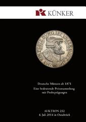 Künker Auktion 252: German Coins since 1871, including a special collection of test stikes