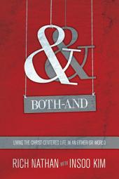 Both-And: Living the Christ-Centered Life in an Either-Or World