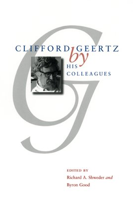 Clifford Geertz by His Colleagues PDF