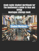 Study Guide Student Workbook for The Gentleman s Guide to Vice and Virtue Montague Siblings Book