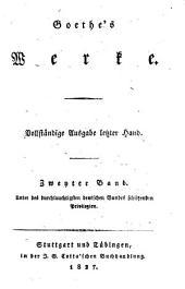 Goethes Werke: Vollstandige Ausgabe letzter Hand, Band 2