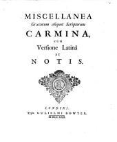 Miscellanea Graecorum ... carmina