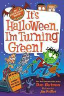 My Weird School Special  It s Halloween  I m Turning Green