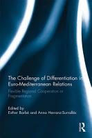 The Challenge of Differentiation in Euro Mediterranean Relations PDF