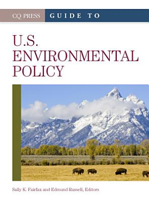 Guide to U S  Environmental Policy