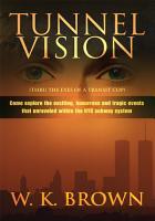 Tunnel Vision PDF