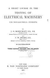 A Short Course in the Testing of Electrical Machinery for Non-electrical Students