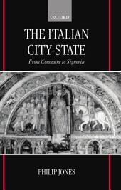 The Italian City-State: From Commune to Signoria