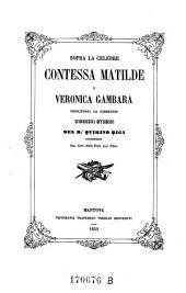 Sopra la contessa Matilde e Veronica Gambara principessa di Correggio, discorsi storici