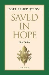Saved in Hope: Encyclical Letter of the Supreme Pontiff Benedict XVI.