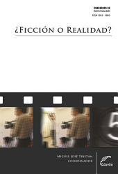 ¿Ficción o realidad?: La puesta en escena cinematográfica a fines del siglo XX como problemática de identidad
