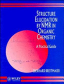 Structure Elucidation by NMR in Organic Chemistry PDF
