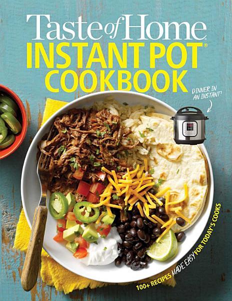 Download Taste of Home Instant Pot Cookbook Book