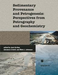 Sedimentary Provenance And Petrogenesis Book PDF