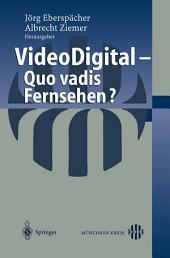 Video Digital: Quo vadis Fernsehen?