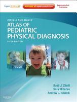Zitelli and Davis  Atlas of Pediatric Physical Diagnosis E Book PDF