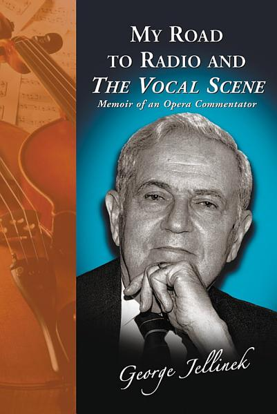 My Road to Radio and The Vocal Scene PDF