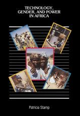 Technology  Gender  and Power in Africa PDF