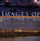 Images of Western Railroading