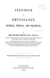 Text-book of Physiology, General, Special, and Practical