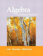 Algebra for College Students: Edition 7