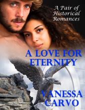 A Love for Eternity: A Pair of Historical Romances