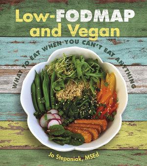 Low FODMAP and Vegan