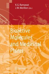 Bioactive Molecules and Medicinal Plants