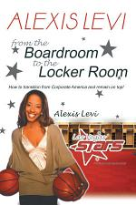 Alexis Levi: Boardroom To The Locker Room
