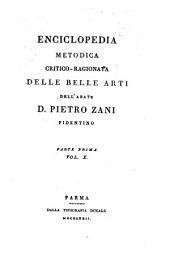 Enciclopedia metodica critico-ragionata delle belle arti: Volume 1,Edizione 10