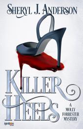 Killer Heels: A Molly Forrester Mystery