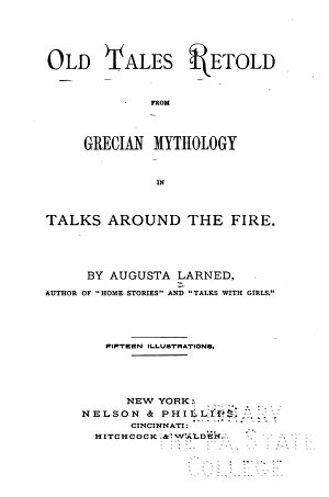 Old Tales Retold from Grecian Mythology