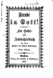 Freude in Gott!: Ein Gebet- und Andachtsbuch von einem Priester der Diöcese Rottenburg