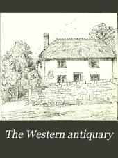 The Western Antiquary: Volume 7