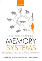 The Evolution of Memory Systems PDF
