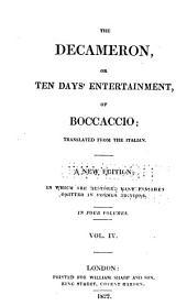 The Decameron, or, Ten days' entertainment, of Boccaccio: Volume 4