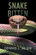Snake Bitten