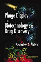 Phage Display In Biotechnology and Drug Discovery
