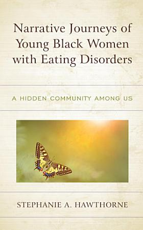 Narrative Journeys of Young Black Women with Eating Disorders PDF