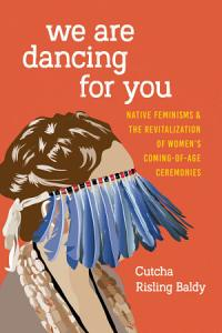 We Are Dancing for You Book