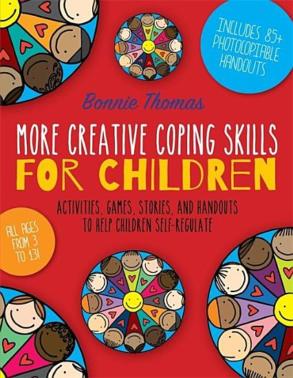 More Creative Coping Skills for Children PDF