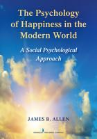 The Psychology of Happiness in the Modern World PDF