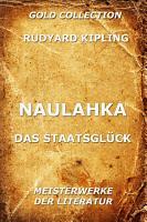 Naulahka   Das Staatsgl  ck PDF