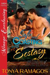 Safe and Coasting with Ecstasy [The Heroes of Silver Island 2]
