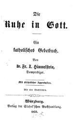 Die Ruhe in Gott: Ein katholisches Gebetbuch. Mit 4 Stahlstichen