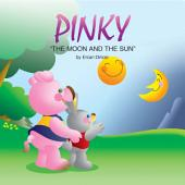 PINKY: The Moon And The Sun