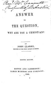 An Answer to the Question, Why are You a Christian?