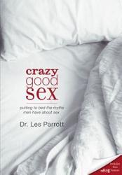 Crazy Good Sex Book PDF