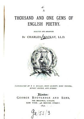 A thousand and one Gems of English poetry  selected and arranged by Charles Mackay PDF